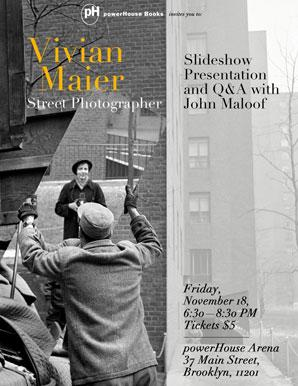 Vivian Maier Street Photographer: Slideshow Presentation and Q&A with John Maloof